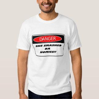 She Smashed Da Homies T-Shirt