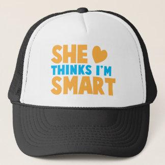 She thinks I'm SMART! Trucker Hat