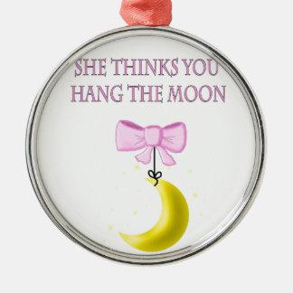 She Thinks You Hang The Moon Metal Ornament