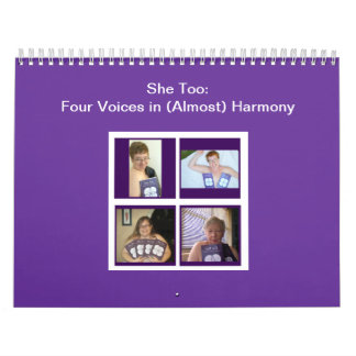 She Too: Four Voices in (Almost) Harmony Calendar