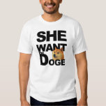 She Want the Doge T Shirts