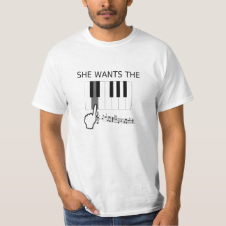 She Wants The D! (note) - Hilarious T-shirt