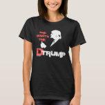 She Wants the D Trump 2016 T-Shirt
