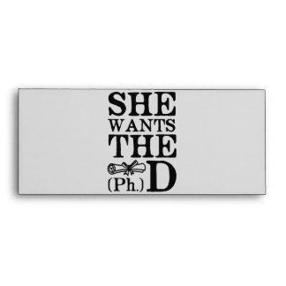 She Wants the PhD Envelopes