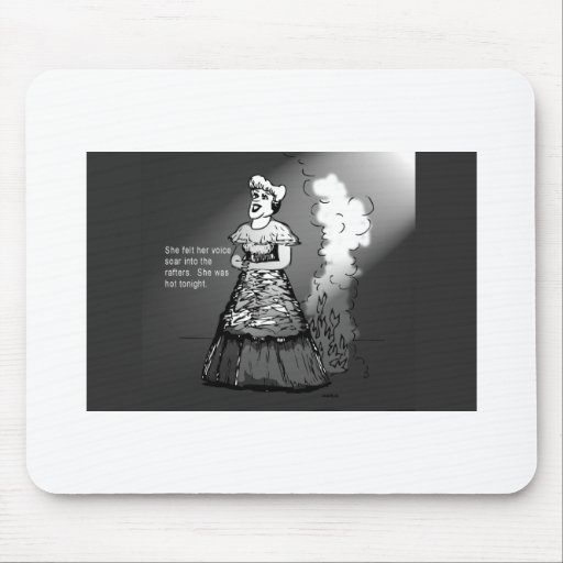 She was hot tonight! mouse pad