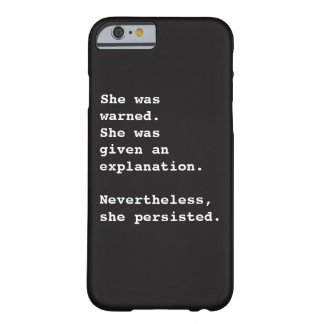 She Was Warned iPhone 6/6S Case