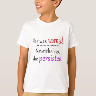 She Was Warned Text T-Shirt