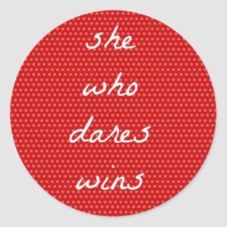 She Who Dares Wins Notecard Classic Round Sticker