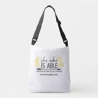 She Who Is Able Cross Body Bag Tote Bag