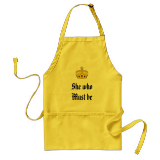 She who Must be Obeyed Adult Apron