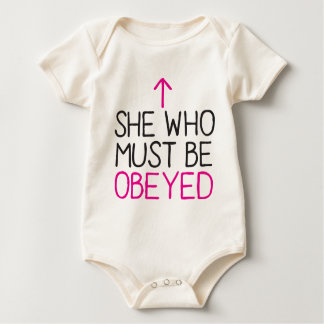 She Who must be OBEYED Baby Bodysuit