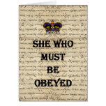 She who must be obeyed card