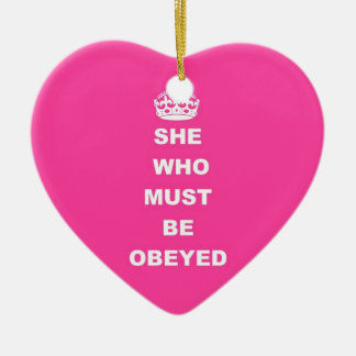 She who must be obeyed Double-Sided heart ceramic christmas ornament