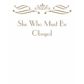 She Who Must Be Obeyed Gold Crown T-Shirt shirt