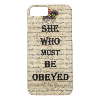 She who must be obeyed iPhone 8/7 case