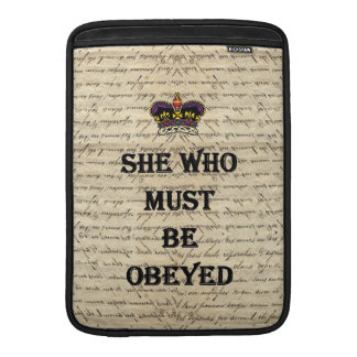 She who must be obeyed MacBook sleeve