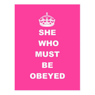 She who must be obeyed post card