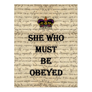 She who must be obeyed postcards