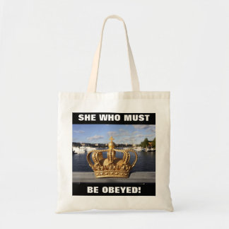 SHE WHO MUST BE OBEYED! TOTE BAG