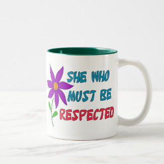 She Who Must Be Respected Coffee Mug