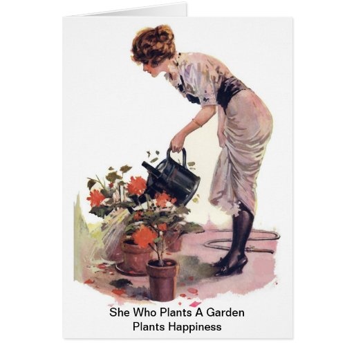 She Who Plants A Garden Plants Happiness Card
