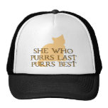 She Who Purrs Last Trucker Hat