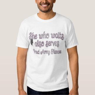 she who waits army fiancee T-Shirt