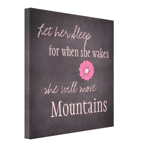 She Will Move Mountains Canvas Print Stretched Canvas Print