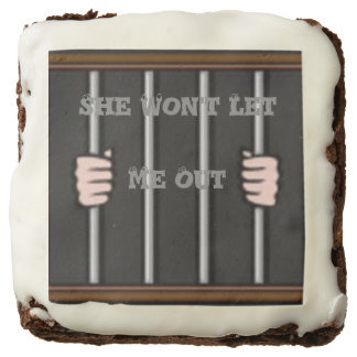 She Won't Let Me Out, Brownies