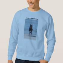 SHEBA LOVES TO RUN! SWEATSHIRT