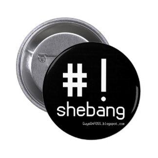 ¡Shebang! Pin Redondo 5 Cm
