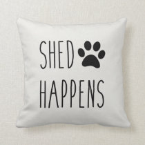 Shed Happens Throw Pillow