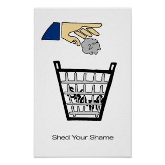 Shed Your Shame Poster