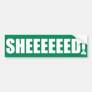 Sheeeeeed! 30 Bumper Sticker Car Bumper Sticker