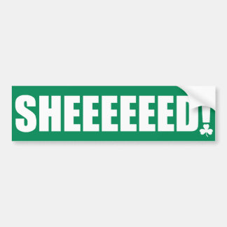 ¡Sheeeeeed! Pegatina para el parachoques 30 Etiqueta De Parachoque