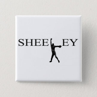 Sheeley buton pinback button