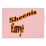 Sheenis Envy? Greeting Card
