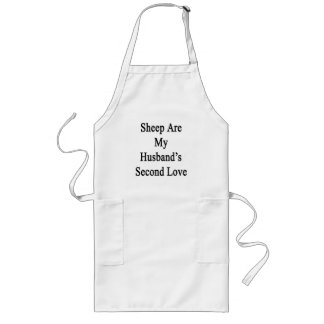 Sheep Are My Husband's Second Love Aprons