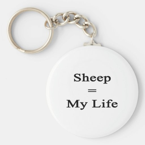 Sheep Equal My Life Basic Round Button Keychain