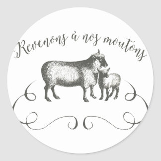 Sheep Farm Funny French Expression Vintage Style Classic Round Sticker