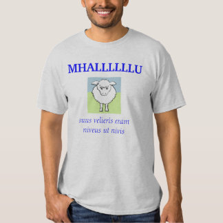 sheep, MHALLLLLLU, suus velieris eram niveus ut... T Shirt