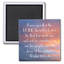 sheep of his pasture bible verse Psalm 100:3 Magnet