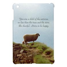 Sheep On Mountain Desiderata Ipad Mini Case at Zazzle