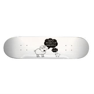 Sheep Says Wake Up Sheeple Skateboard
