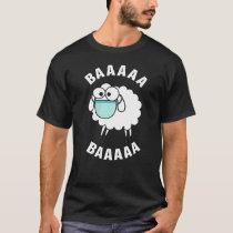 Sheep Wearing Mask BAAAAA T-Shirt