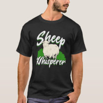 Sheep Whisperer Shepherd Farmer Gift T-Shirt