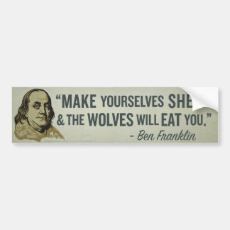 Sheep & Wolves Franklin Quote Bumper Stick Car Bumper Sticker