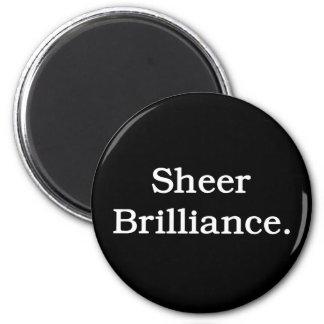 Sheer Brilliance. 2 Inch Round Magnet