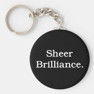 Sheer Brilliance. Keychain