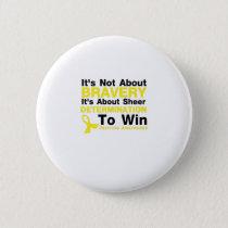 Sheer Determination To Win Sarcoma Awareness Button